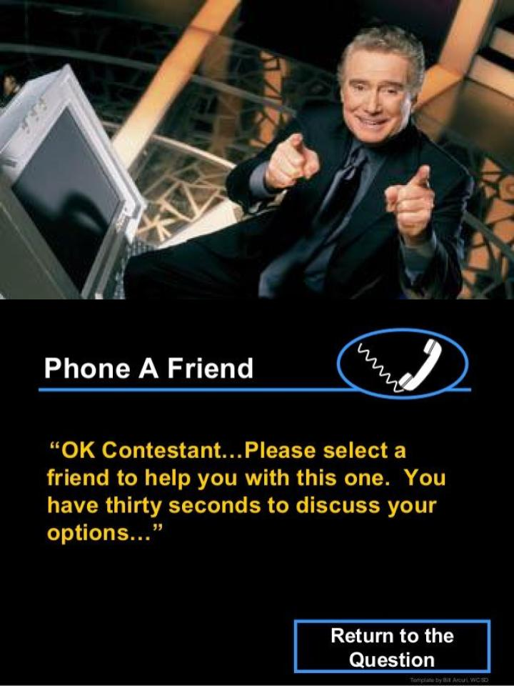 phone a friend & regis