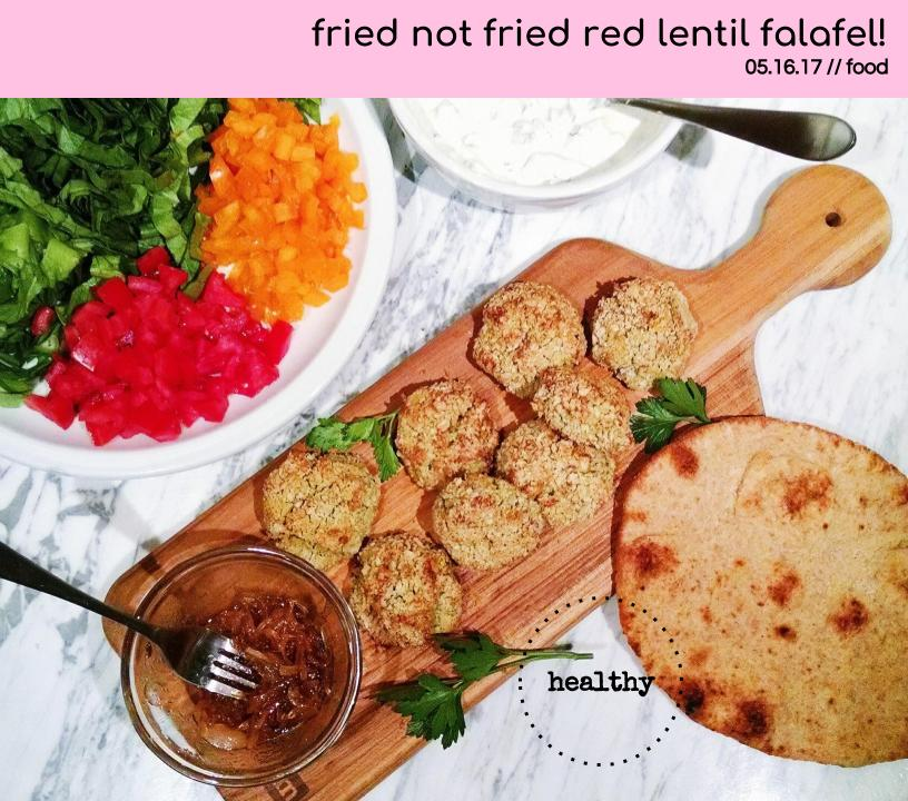 fried not fried red lentil falafel!